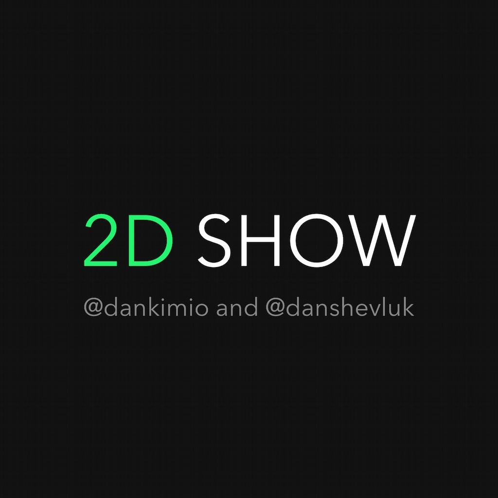 2D Show